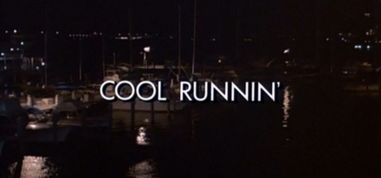 Go With The Heat 04 – Cool Runnin'