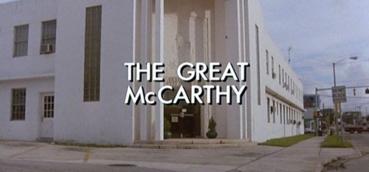 Go With The Heat 09 – The Great McCarthy