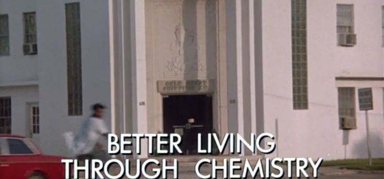 Go With The Heat 60 – Better Living Through Chemistry
