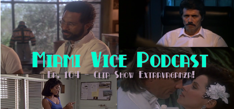 Go With The Heat 104 – Clip Show Extravaganza!