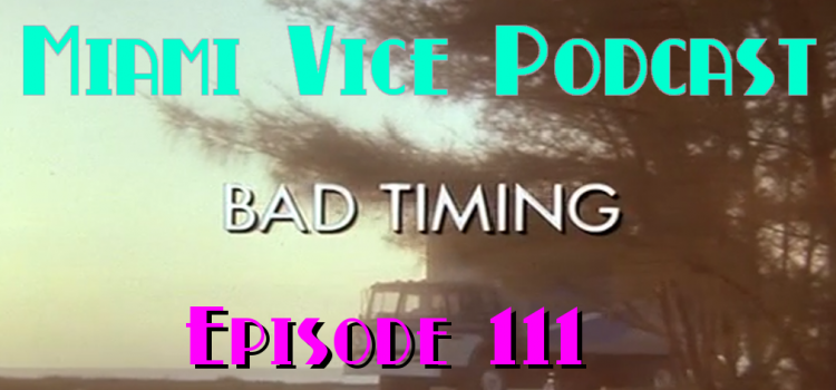 Go With The Heat 111 – Bad Timing