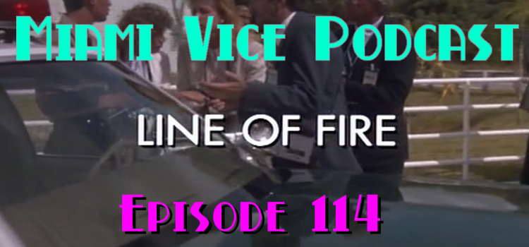 Go With The Heat 114 – Line of Fire