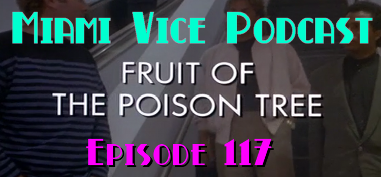 Go With The Heat 117 – Fruit of the Poison Tree