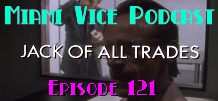 Go With The Heat 121 – Jack of All Trades